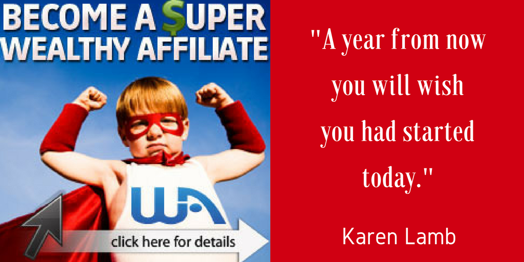 Become a Super Affiliate. Join Wealthy Affiliate Today.