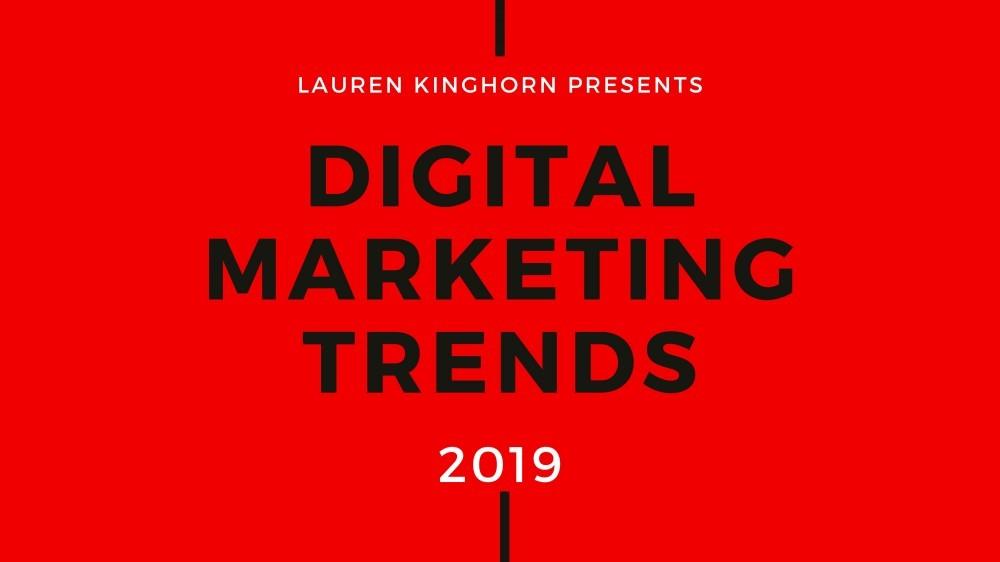 Digital Marketing Trends to Watch in 2019