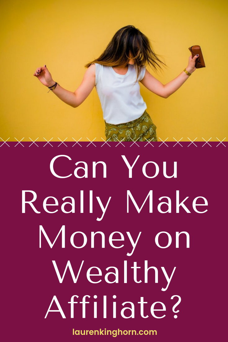 YES! You really Can Make Money on Wealthy Affiliate. I have Proof. Read on. #WealthyAffiliate #AffiliateMarketing #AffiliateReview