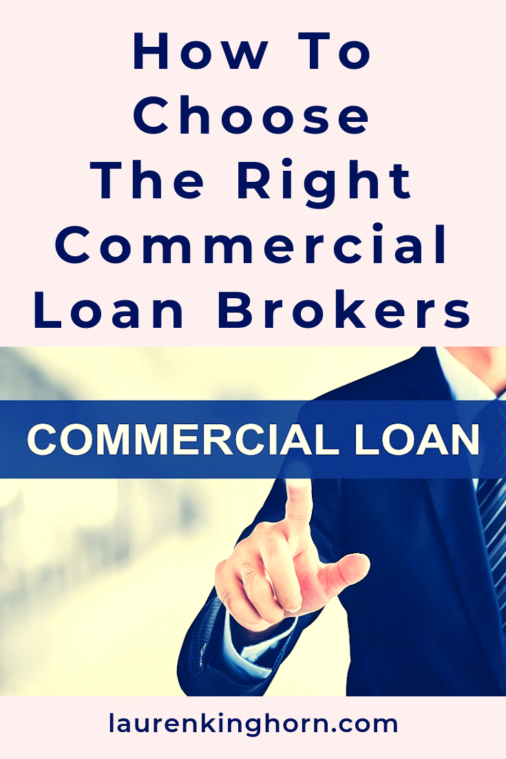 Starting up a business usually requires finance. Commercial Loan Brokers are often the best place to get it. Read more in this guest post by Anna Wrench. #HowtoChoosetheRightCommercialLoanBrokers