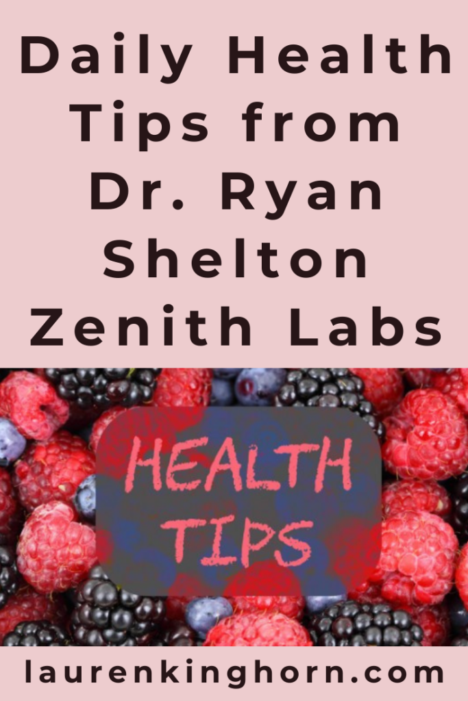 It's often our daily lifestyle habits that determine our health. This is why we compiled this quick list of daily health tips from Dr Ryan Shelton Zenith Labs.
