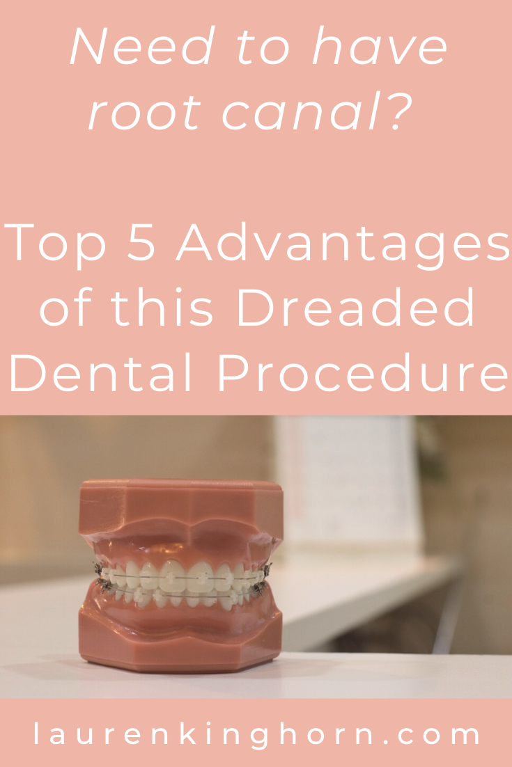 Are you dreading going for a dental root canal procedure? Knowing these top 5 advantages could give you the extra nudge you need to get it done. #DentalRootCanalProcedure #DentalCare #SelfCare #HealthWellness