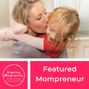 Become a Featured Mompreneur on Inspiring Mompreneurs