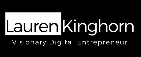 LaurenKinghorn | Visionary Digital Entrepreneur