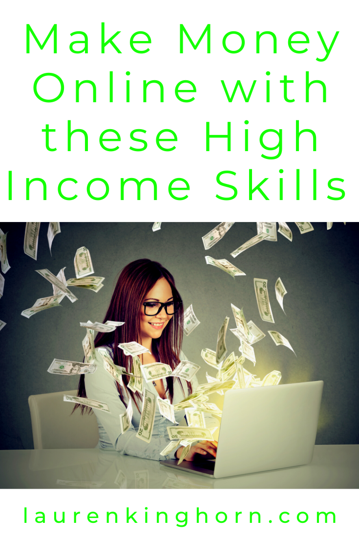 Starting a web-based business can be daunting. There are so many ways to make money but which one should you focus on? Find out in this post. #makemoneyonline #highincomeskills #highestpayingsidehustles #fiverr