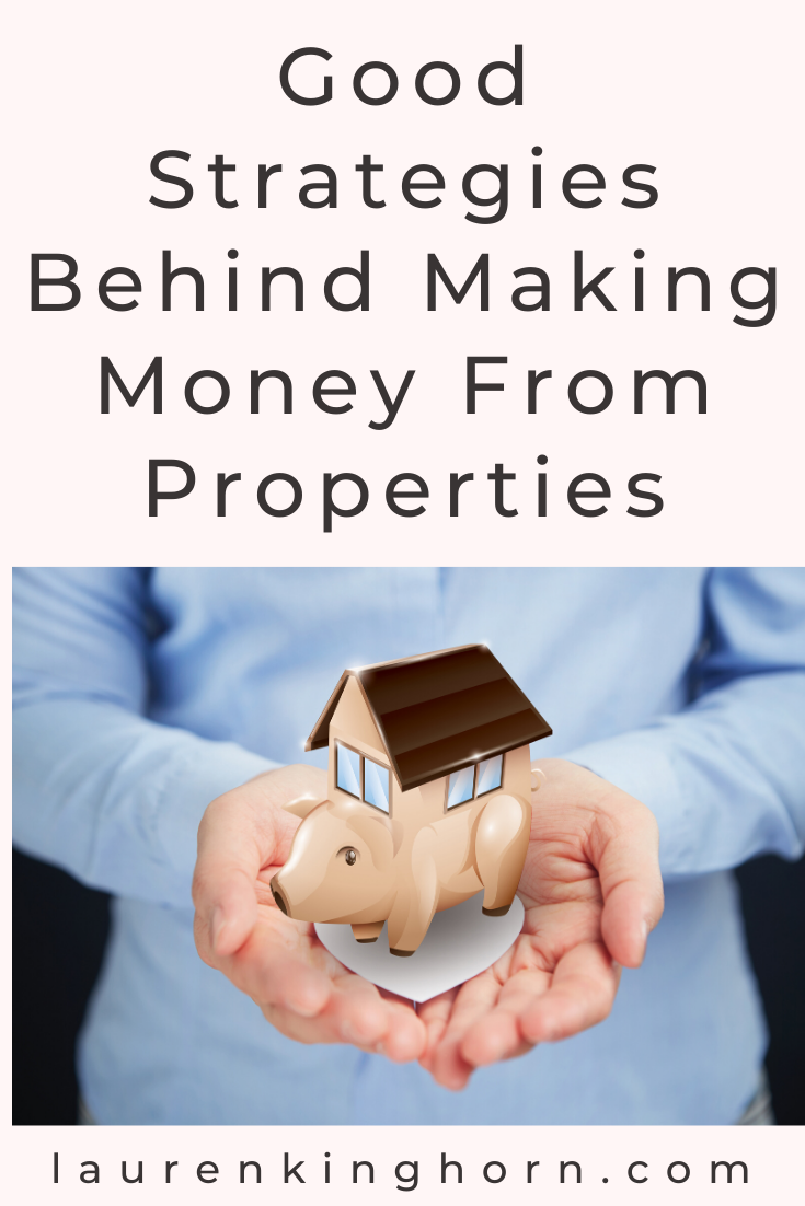 Are you ready to start investing money into the property market? Here are some good strategies behind making money from properties. #makingmoneyfromproperties