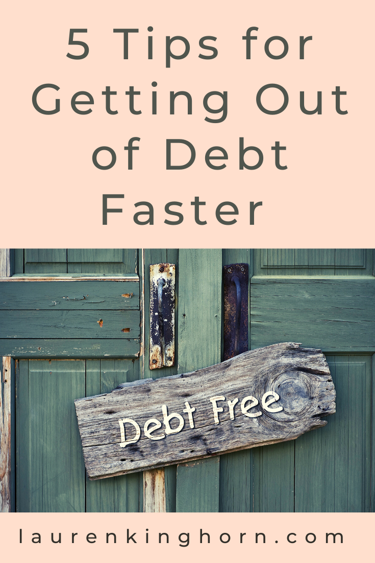 Making the decision to get out of debt is already a step in the right direction. Here are 5 top tips for getting out of debt faster. #personalfinancetips #gettingoutofdebtfaster #debtrepaymentplan #budgeting #sponsoredpost #polkpartners