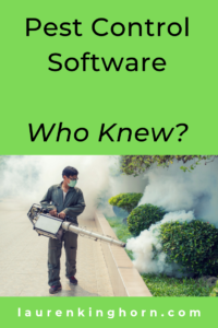 30 years ago, who ever thought that Pest Control Software would exist? With technology and the internet growing so rapidly, what will our world look like in another 30 years? What could you invent that doesn't exist now?