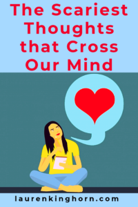 What scary thoughts are giving you sleepless nights lately? And how do you deal with scary thoughts? Do you dwell or let go? #ScaryThoughtsthatCrossOurMind