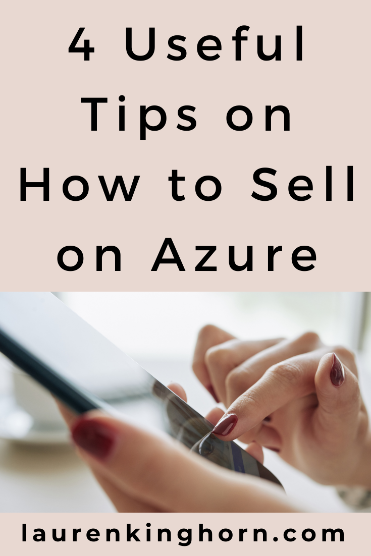 Azure Marketplace has all the IT resources to solve any issues you might encounter in your online store or business. Here are 4 tips on how to sell on Azure. #howtosellonazure