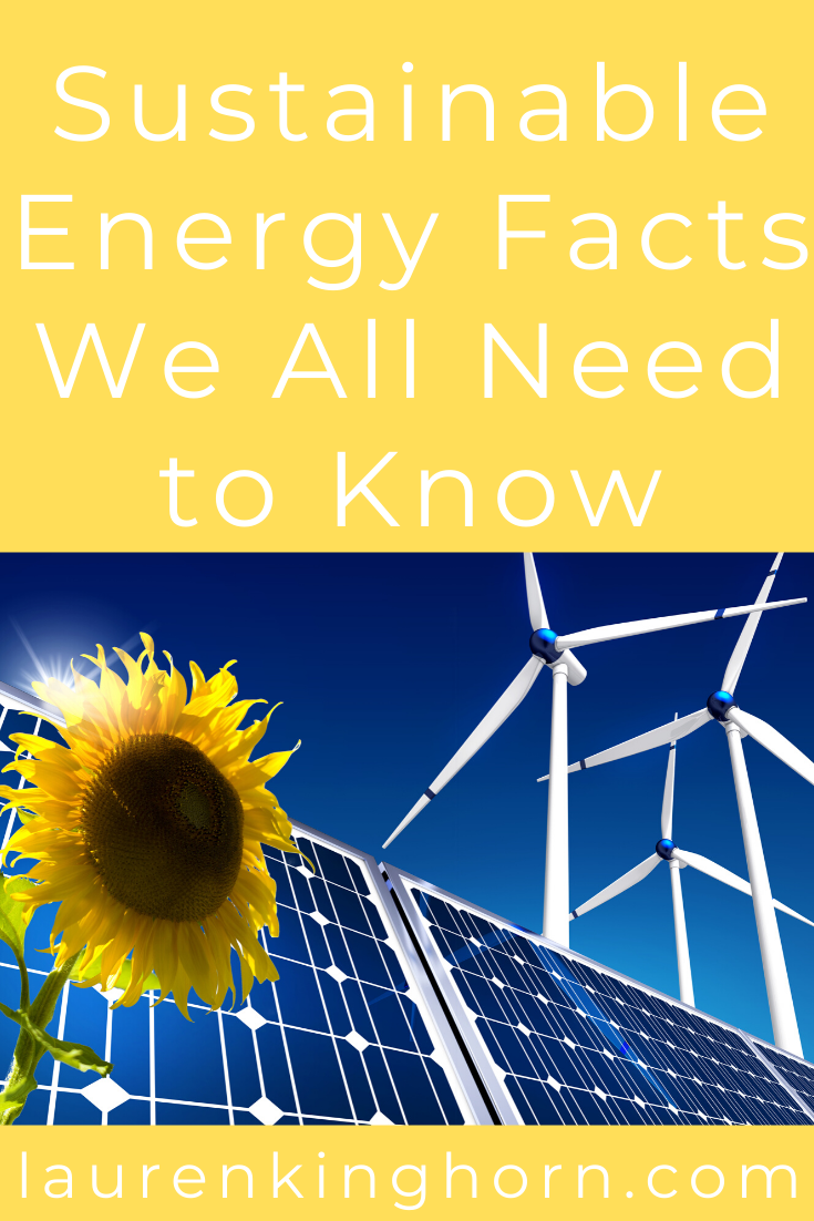 Take a look at these interesting sustainable energy facts to give you insight into why more companies and individuals should invest in renewable energy sources. #sustainableenergyfacts #renewableenergy #sponsoredpost