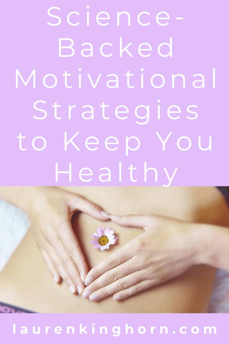 What are you willing to give up in order to maintain or regain your health?  Here are some science-backed motivational strategies to keep you healthy and slim. #strategiestokeepyouhealthy #healthandwellness #selfcare