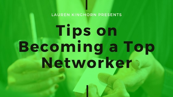 Tips on Becoming a Top Networker