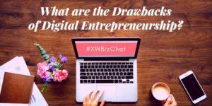what-are-the-drawbacks-of-digital-entrepreneurship-