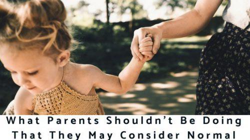 What Parents Shouldn't Be Doing laurenkinghorn.com